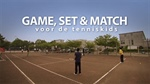 Watch new video promo from Holland 'Game, Set & Match'